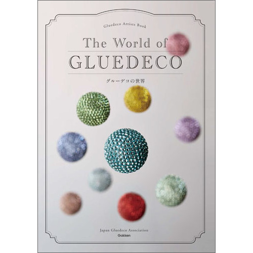 The World of GLUEDECO